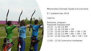 Mistrzostwa Dolnego Śląska w łucznictwie - Legnica, 6-7 października 2018 - niedziela