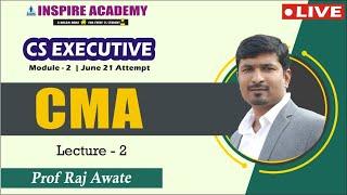 CS executive live batch day 2 I CMA I by raj awate