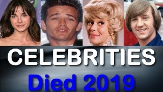 80 CELEBRITIES Who Died In 2019 So Far