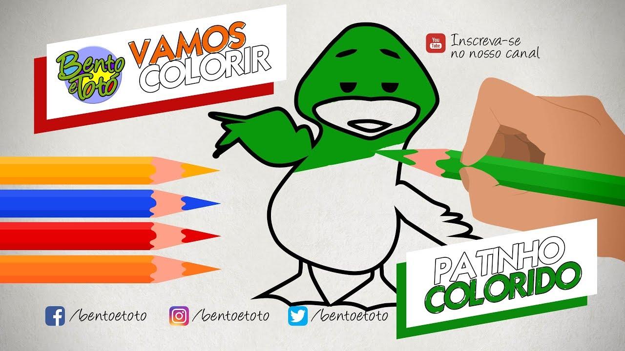 Novo Vamos Colorir Com O Patinho Colorido Bento E Toto Videos