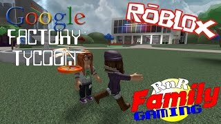 Let's Play Roblox! Google Factory Tycoon E01