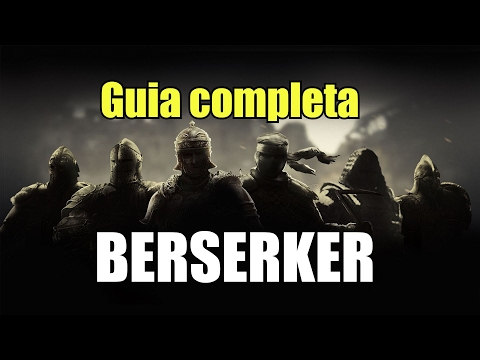 Guia completa Berserker FOR HONOR habilidades y movimientos high level| daymelto