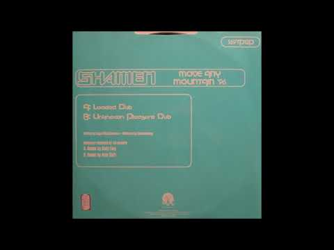 The Shamen - Move Any Mountain '96 (Axis Shift Unknown Pleas