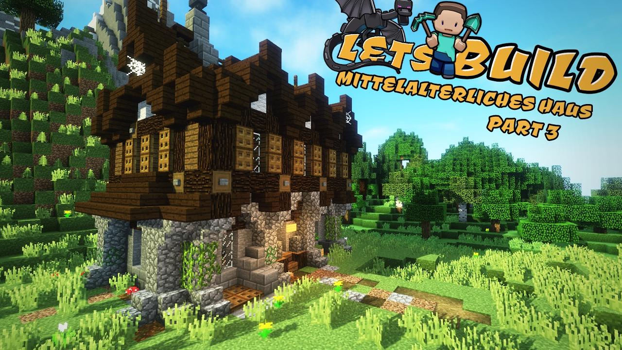 Einfaches mittelalterliches haus bauen minecraft for Minecraft haus bauen