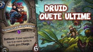 Le druid Quête ULTIME - un deck de malade pour les malades