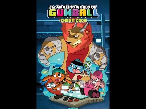 Stuck in the Gutter:The Amazing World of Gumball:Cheat Code.