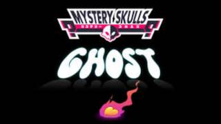 Mystery Skulls    Ghost (clean)