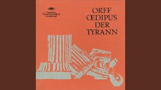 """Orff: Oedipus der Tyrann / Part 5 - """"Weh! Weh! Weh! Weh! / Ach! ich Unglüklicher!"""" - """"Denn..."""