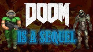 DOOM (2016) IS A SEQUEL || Lore Store