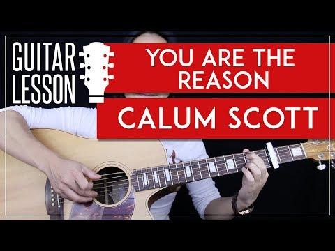 You Are The Reason Guitar Tutorial - Calum Scott Guitar Lesson 🎸 |Fingerpicking + Chords + Cover|