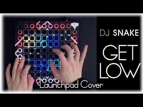 DJ Snake & Dillon Francis - Get Low // Launchpad Cover