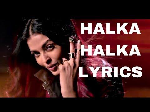 Sunidhi Chauhan & Aishwarya Rai Bachchan -HALKA HALKA-Fanney Khan