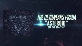 The Devil Wears Prada - Asteroid