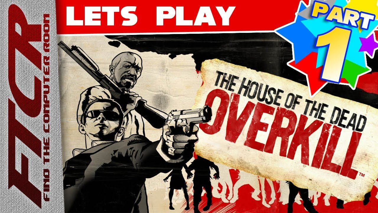 """Download 'The House Of The Dead: Overkill' Let's Play - Part 1: """"Wassup motherf***a!"""""""
