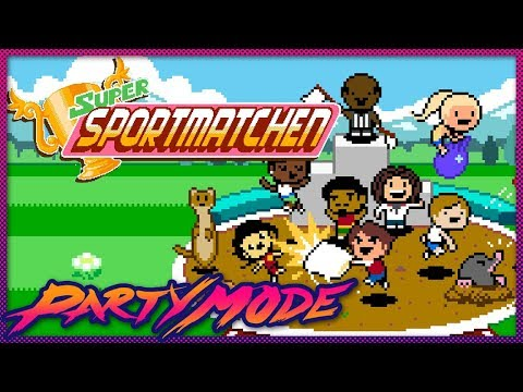 Our New Favorite Game is Super Sportmatchen - Party Mode