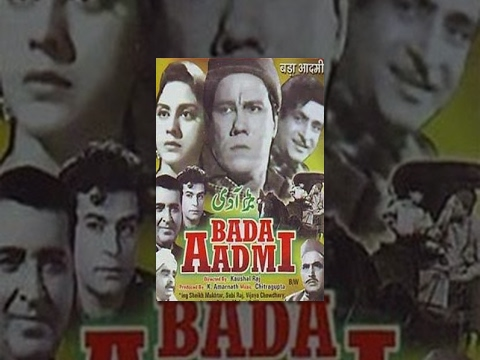 Bada Aadmi - Hindi Classic Movie