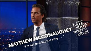 Matthew McConaughey Has Stephen
