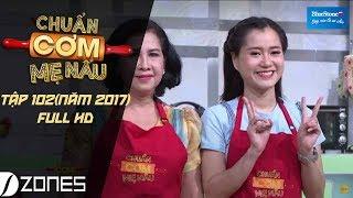 chuan com me nau i tap 102 full hd lam vy da - thanh tan 0272017