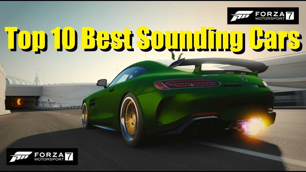 Forza  Best Sounding Cars