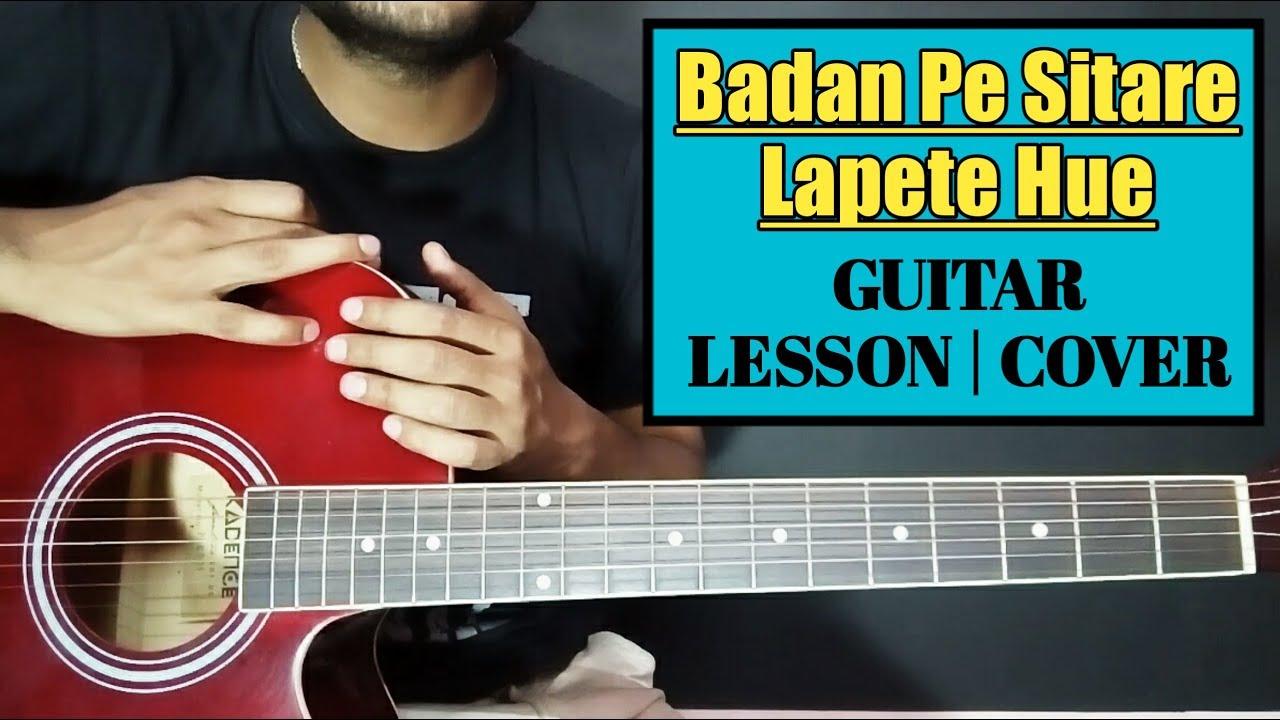Badan Pe Sitare Lapete Hue Easy Guitar Chords Lesson Cover