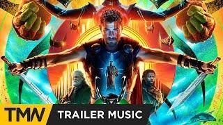 Thor: Ragnarok - Trailer Music