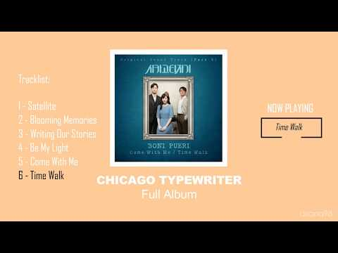 CHICAGO TYPEWRITER OST | Full Album