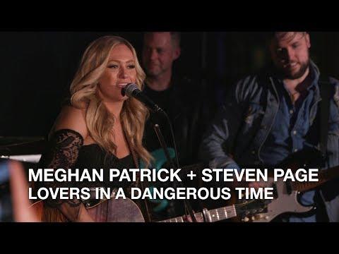 Meghan Patrick + Steven Page   Lovers in a Dangerous Time   Playlist Live 2018