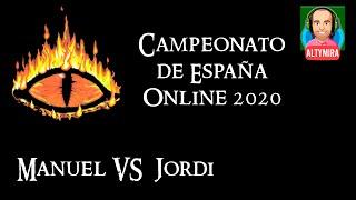 - Campeonato de España Online 2020  - Manuel vs Jordi