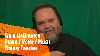 CRAIG LIABRAATEN   ONLINE PIANO / VOICE / MUSIC THEORY INTRO VIDEO   01 22 21