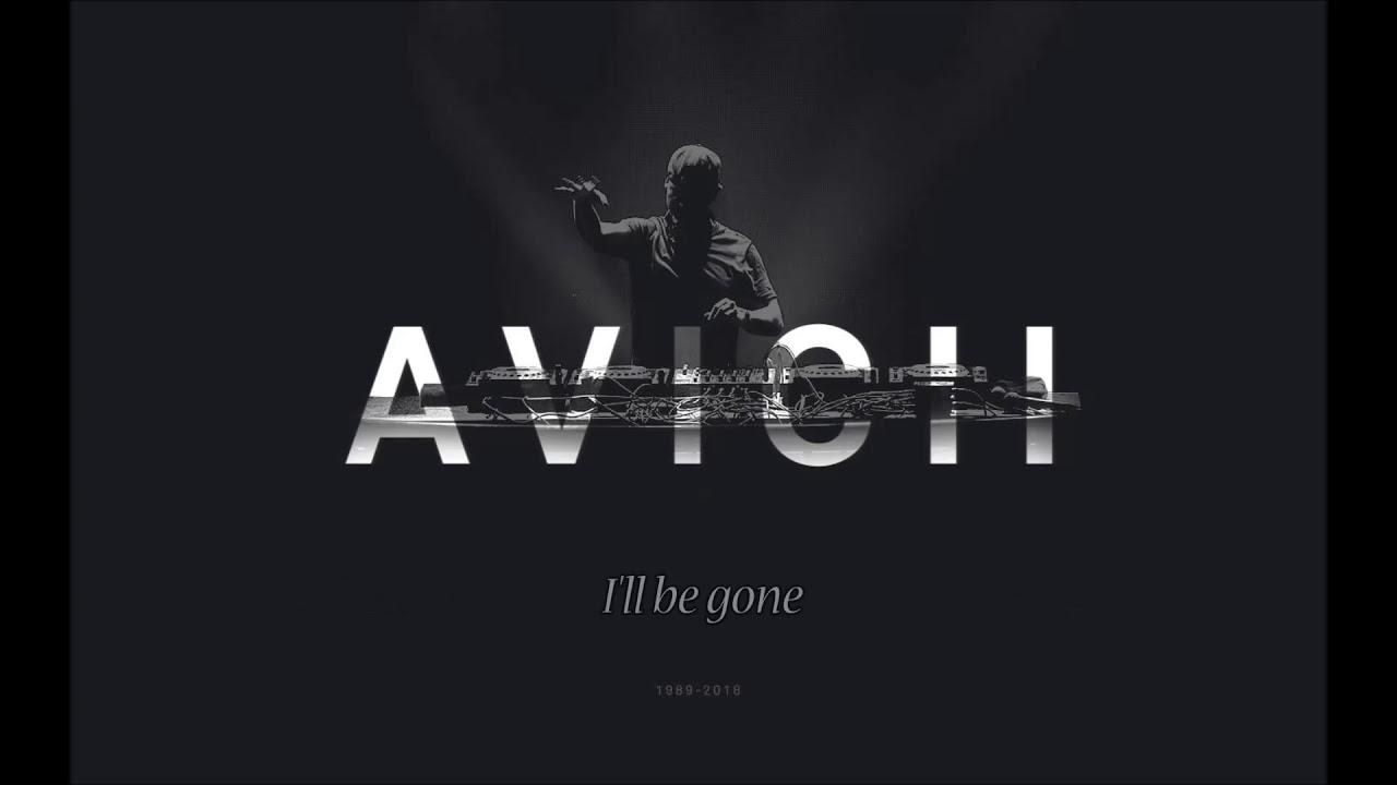Avicii - I'll Be Gone (Ft. Jocke Berg)[Lyric Video]