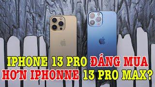 Tư vấn điện thoại iPhone 13 Pro đáng mua hơn iPhone 13 Pro Max?