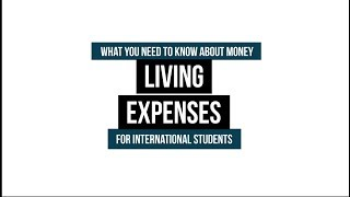 What You Need to Know About Money for International Students - Living Expenses