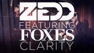 Zedd - Clarity (feat. Foxes) [Zedd Union Mix]