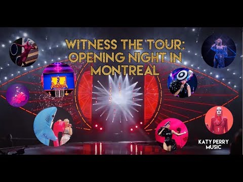 Witness The Tour: Opening Night In Montreal | SEPTEMBER 19