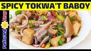How to Cook Spicy Tokwat Baboy (Fried Tofu with Boiled Pork Recipe)