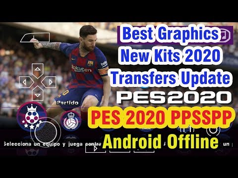 PES 2020 PPSSPP Camera PS4 Android Offline 700MB Best Graphics New Kits 2020 & Transfers Update