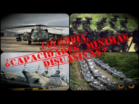 Colombia. ¿Capacidades Mínimas Disuasivas? (I Parte)