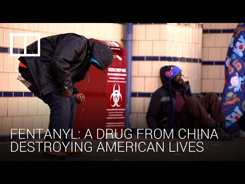 Fighting fentanyl: the drug from China destroying American lives