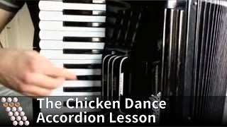 The Chicken Dance - How to play on accordion
