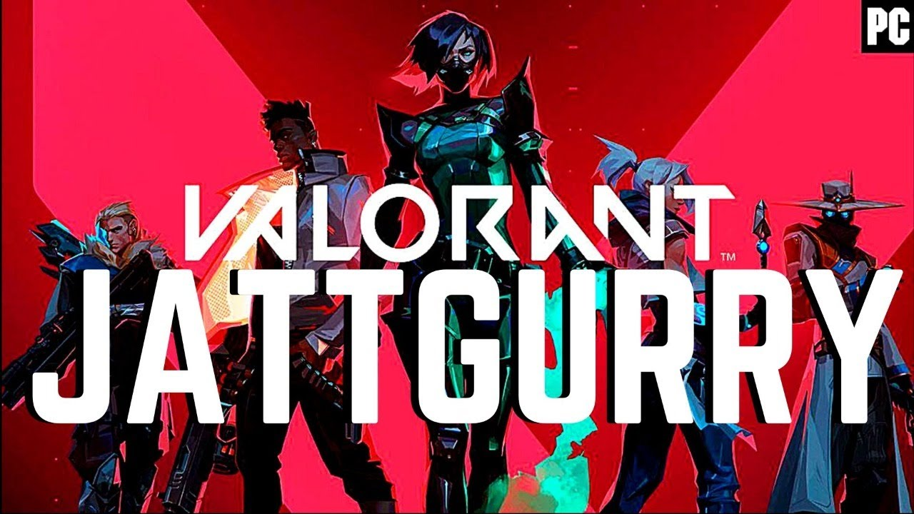 VALORANT || IT'S OUT FOR ALL ||  JATTGURRY GAMING LIVE