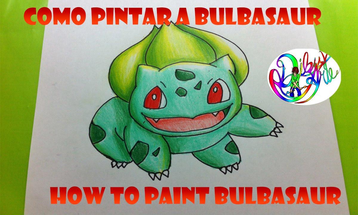 Como Pintar A Bulbasaur How To Paint Bulbasaur Youtube