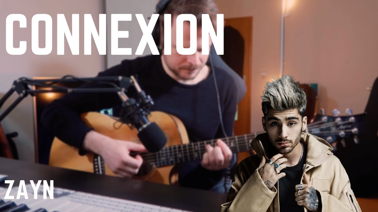 ZAYN - Connexion (Guitar Cover) WITH TABS