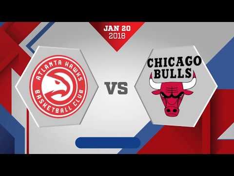 Chicago Bulls vs. Atlanta Hawks - January 20, 2018