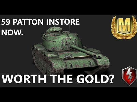 WoT Blitz 59 PATTON in store now.Worth 10k gold?