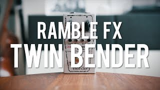 Ramble FX Twin Bender 3 (demo)