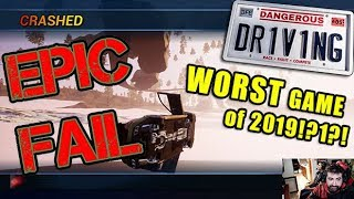 AJ&#39s Plays Driving Dangerously! [Worst Game of 2019!]