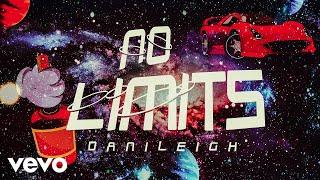 DaniLeigh - No Limits (Audio)