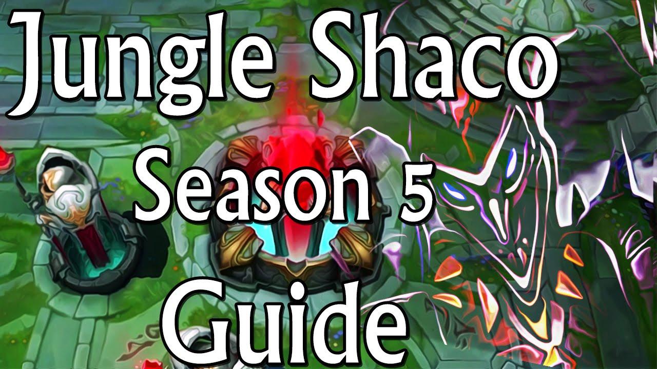 Shaco Build S7: Jungle Shaco Season 5 Commentary/Guide