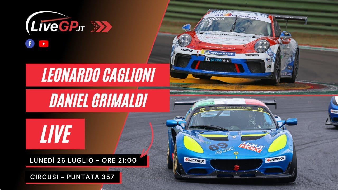 LIVE con Leonardo Caglioni e Daniel Grimaldi   'Circus!' - Puntata 357