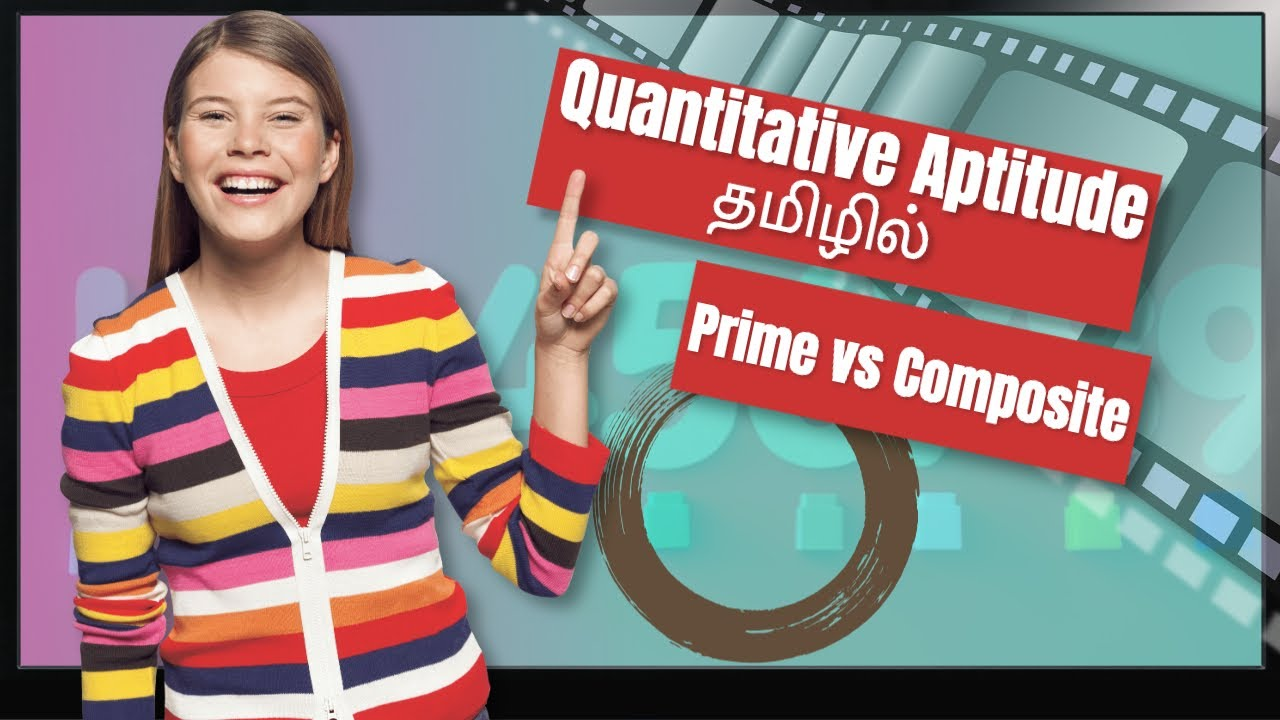 Prime Vs Composite Number | Quantitative Aptitude Course in Tamil [Class - 5]